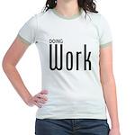 Doing Work Jr. Ringer T-Shirt