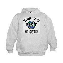 World's Best Big Sister Hoodie