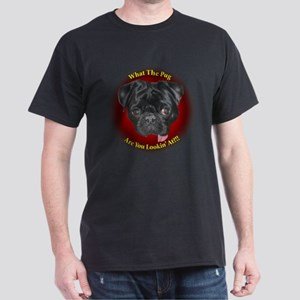 What The Pug? Dark T-Shirt
