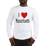 I Love Massachusetts (Front) Long Sleeve T-Shirt