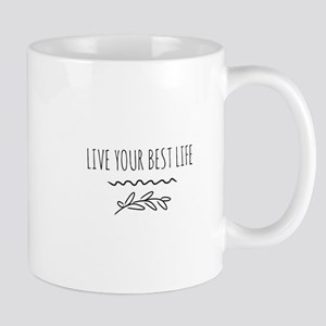 Live your best life Mugs