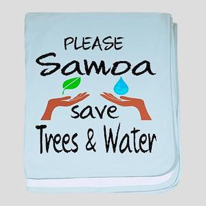 Please Samoa Save Trees & Water baby blanket