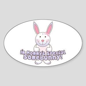 Mommy's Somebunny Girl Oval Sticker