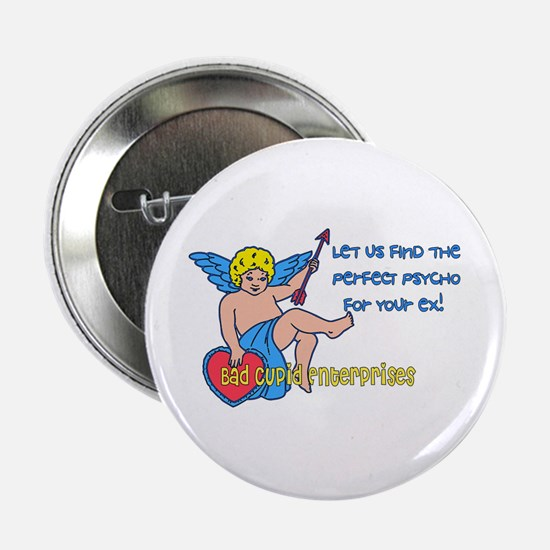 """Bad Cupid 2.25"""" Button"""