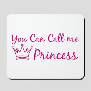 You can call me princess Mousepad
