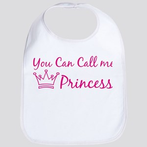 You can call me princess Bib