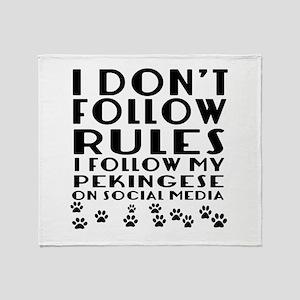 I Follow My Pekingese Dog Throw Blanket