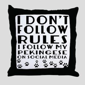 I Follow My Pekingese Dog Throw Pillow