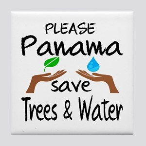 Please Panama Save Trees & Water Tile Coaster