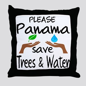 Please Panama Save Trees & Water Throw Pillow