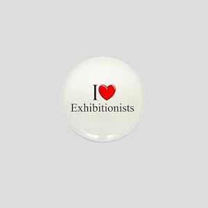 """""""I Love (Heart) Exhibitionists"""" Mini Button"""