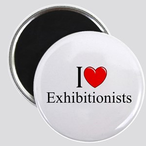 """""""I Love (Heart) Exhibitionists"""" Magnet"""