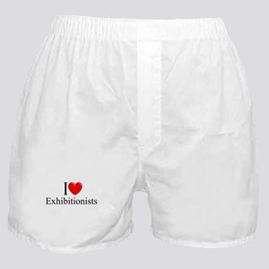 """""""I Love (Heart) Exhibitionists"""" Boxer Shorts"""