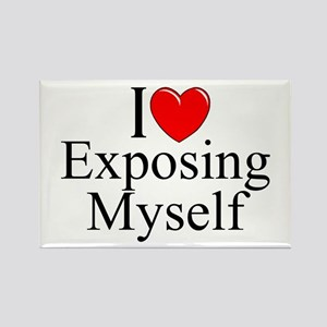 """I Love (Heart) Exposing Myself"" Rectangle Magnet"