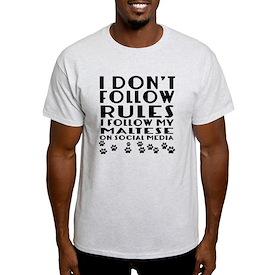 I Follow My Maltese Dog T-Shirt