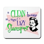 Lazy Stamper Mousepad