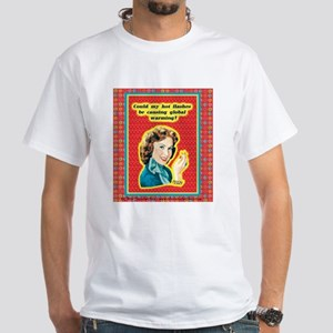 T-Shirt: Hot Flashes - Global Warming?