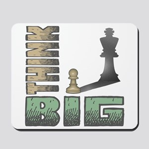 Chess - Think Big Mousepad
