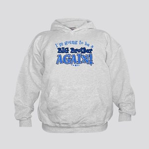 I'm Going To Be A Big Brother Again Kids Hoodie