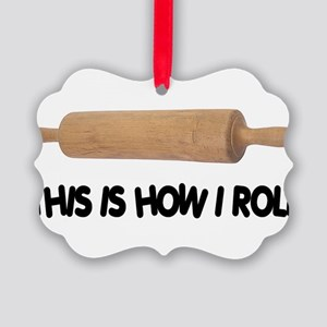 How I Roll Baking Picture Ornament