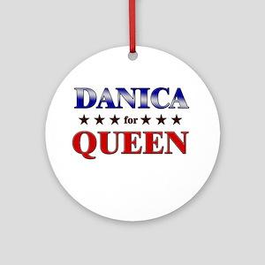 DANICA for queen Ornament (Round)