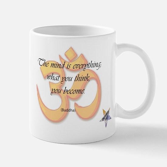 The Mind is Everything Mug