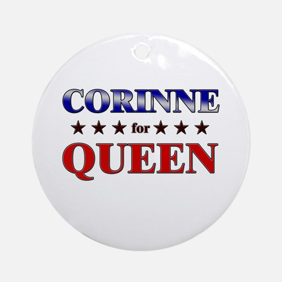 CORINNE for queen Ornament (Round)