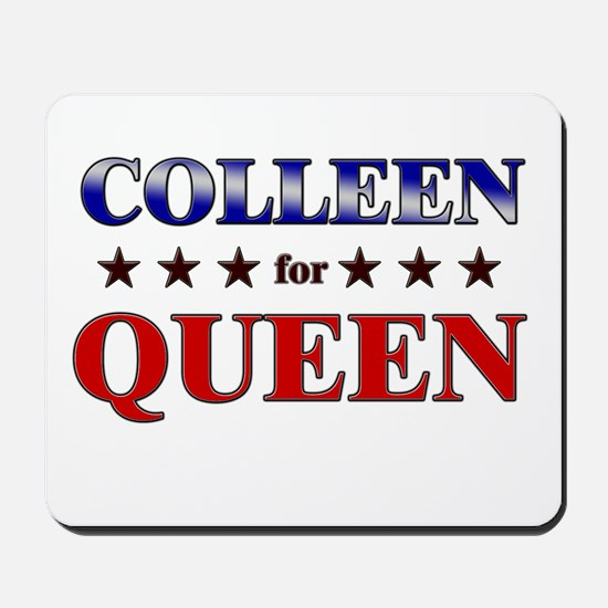 COLLEEN for queen Mousepad