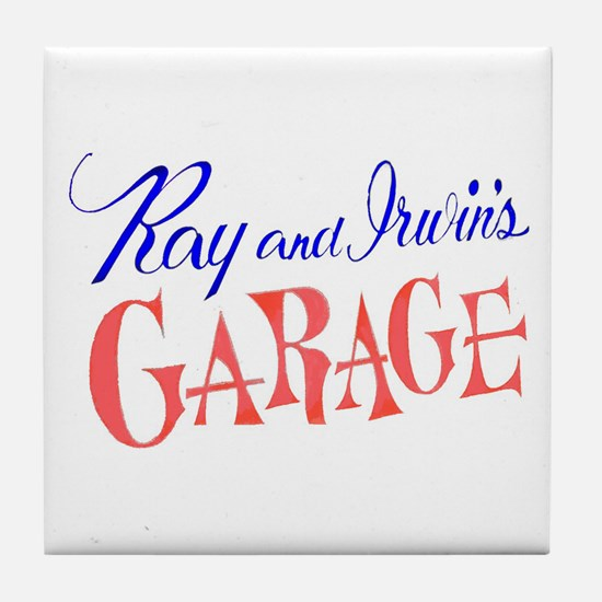 Ray and Irwin's Garag Tile Coaster