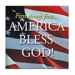 America Bless God! Tile Coaster