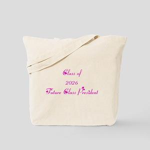 Class of 2026 Future Class President Tote Bag