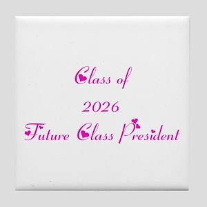 Class of 2026 Future Class President Tile Coaster
