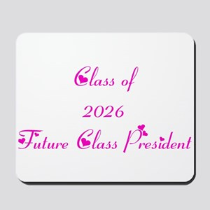 Class of 2026 Future Class President Mousepad