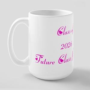 Class of 2026 Future Class President Large Mug