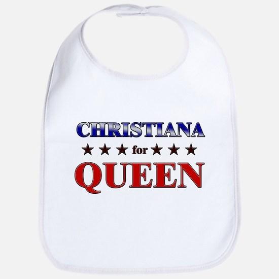 CHRISTIANA for queen Bib