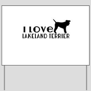 I Love Lakeland Terrier Yard Sign