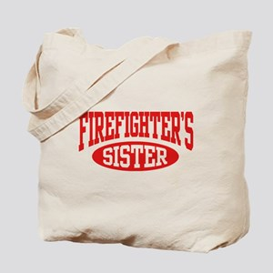 FireFighter's Sister Tote Bag