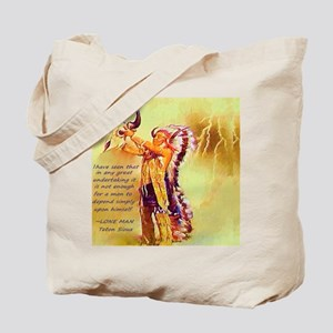 Lone Man Sioux Quote Tote Bag