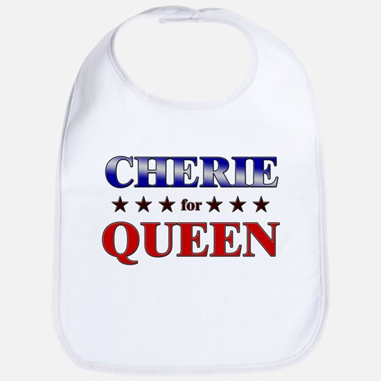 CHERIE for queen Bib