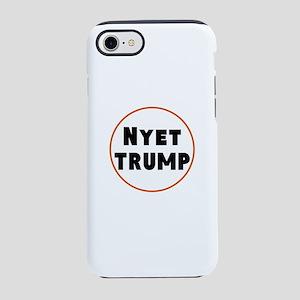 Nyet Trump, No Trump/Putin iPhone 8/7 Tough Case
