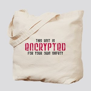 This Unit is Encrypted Tote Bag