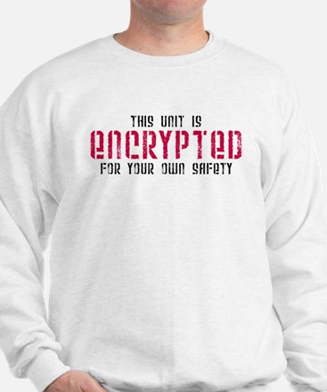 This Unit is Encrypted Sweatshirt