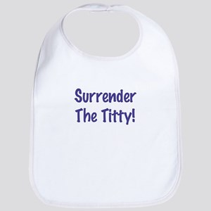 Surrender The Titty Bib