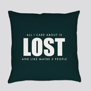 All I Care About Is Lost Everyday Pillow