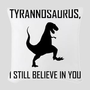 I Still Believe Tyrannosaurus Rex Woven Throw Pill