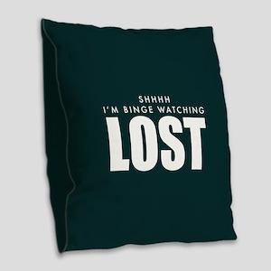 Lost Shhh Binge Watching Burlap Throw Pillow