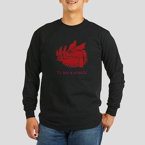 Tis but a scratch! Long Sleeve Dark T-Shirt
