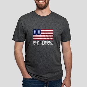 Bad Hombre Politics T-Shirt