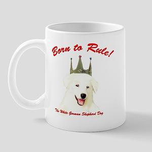 Born to Rule! Mug
