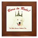 Born to Rule! Framed Tile